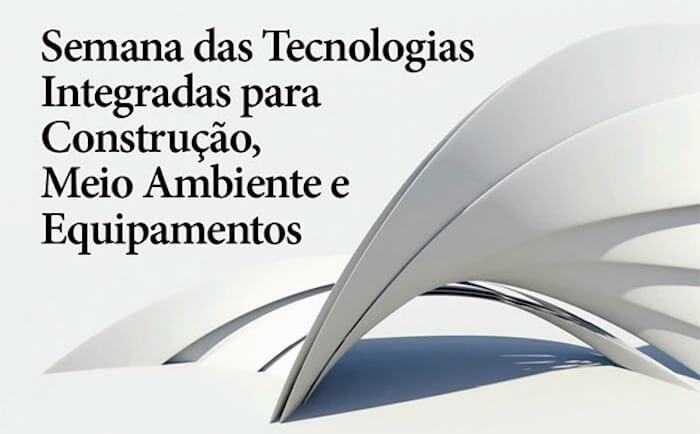 Semana de Tecnologias Integradas Construção