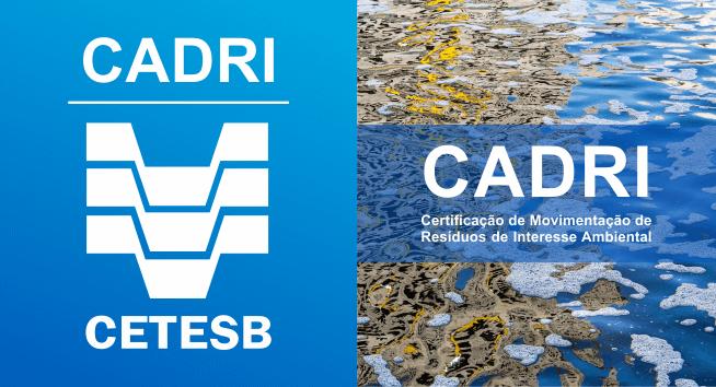CADRI significa Certificado de Movimentação de Resíduos de Interesse Ambiental